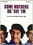 Some Mothers Do'Ave'Em [DVD]