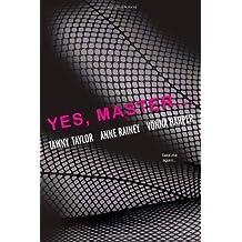 Yes, Master by Vonna Harper (2013-02-26)