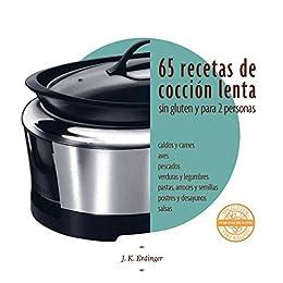 65 Recetas de cocción lenta sin gluten: para dos personas