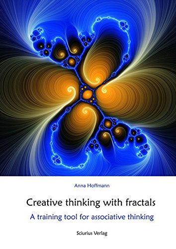 Creative thinking with fractals: A training tool for associative thinking (Kreatives Denken)