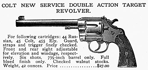 Revolver 19Th Century. /Ncolt New Service Double Action Target Revolver. Line Engraving Late 19Th Century. Kunstdruck (45,72 x 60,96 cm) (Century Revolver 19th)