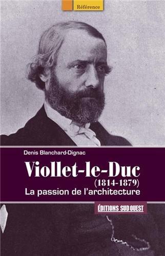 VIOLLET LE DUC (1814-1879)