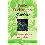 Emily Dickinson's Gardens: A Celebration of a Poet and Gardener by Marta McDowell (2004-10-20)