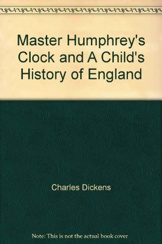 master-humphreys-clock-and-a-childs-history-of-england