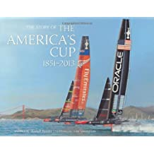 The story of the america's cup 1851-2013 /anglais