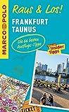 MARCO POLO Raus & Los! Frankfurt, Taunus: Das Package für unterwegs: Der Erlebnisführer mit großer Erlebniskarte
