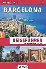 Reiseführer Barcelona: Städtereisen leicht gemacht 2019/20 Taschenbuch