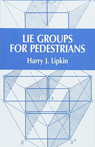 Lie Groups for Pedestrians (Dover Books on Physics) por Harry J. Lipkin