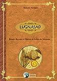Lugnasad - Rituels, Recettes et Histoire de la fête des Moissons