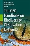 The GEO Handbook on Biodiversity Observation Networks (English Edition)