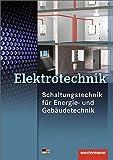 Elektrotechnik: Schaltungstechnik für Energie- und Gebäudetechnik: Schülerband