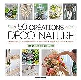 50 créations déco nature...