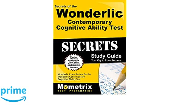 Secrets of the Wonderlic Contemporary Cognitive Ability Test Study Guide Wonderlic Exam Review For the Wonderlic Contemporary Cognitive Ability Test