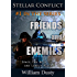 Friends and Enemies (Stellar Conflict Book 1)