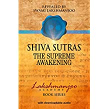 Shiva Sutras: The Supreme Awakening - Audio Study Set