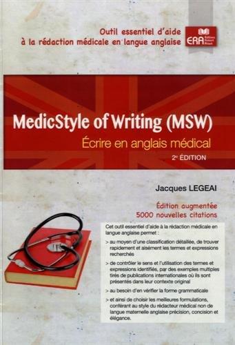 MedicStyle of Writing (MSW) : Ecrire en anglais médical