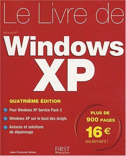 LIVRE DE WINDOWS XP 4ED par JEAN-FRANCOIS SEHAN