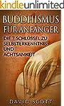 BUDDHISMUS FÜR ANFÄNGER: Die 7 Schlüs...