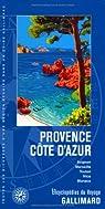 Provence-Côte d'Azur: Avignon, Marseille, Toulon, Nice, Monaco par Gallimard