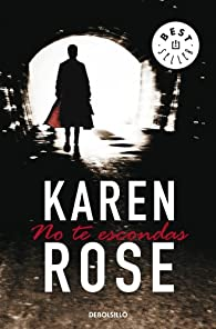 No te escondas par  Karen Rose