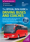 The official DVSA guide to driving bu...
