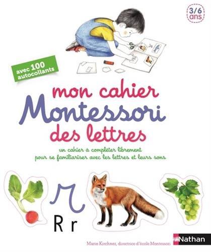 Mon cahier Montessori des lettres et des sons - 3/6 ans