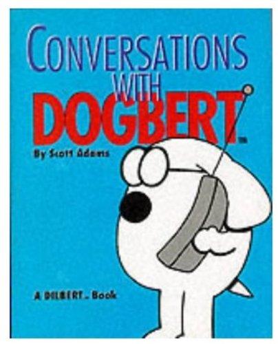 Conversations with Dogbert (Mini Dilbert) por Scott Adams