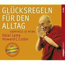 Glücksregeln für den Alltag: Happiness at Work