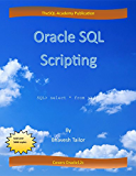 Oracle SQL Scripting: SQL (English Edition)