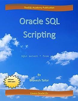 Oracle SQL Scripting: SQL (English Edition) von [Tailor, Bhavesh]