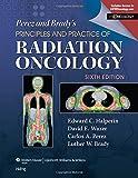 Perez & Brady's Principles and Practice of Radiation Oncology (Perez and Bradys Principles and Practice of Radiation Oncology)