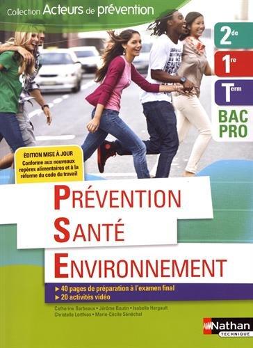 Prévention Santé Environnement 2e/1re/Tle BAC PRO