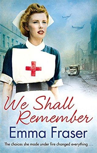 We Shall Remember by Emma Fraser (2014-10-23)