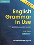 English Grammar in Use Book with Answers: A Self-Study Reference and Practice Book fo...
