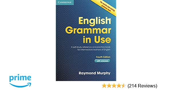26ee2759334 English Grammar in Use Book with Answers: A Self-Study Reference and  Practice Book for Intermediate Learners of English: Amazon.co.uk: Raymond  Murphy: ...