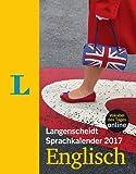Langenscheidt Sprachkalender 2017 Englisch - Abreißkalender -