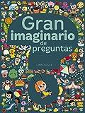 Gran imaginario de preguntas (Larousse - Infantil / Juvenil - Castellano - A Partir De 3 Años)