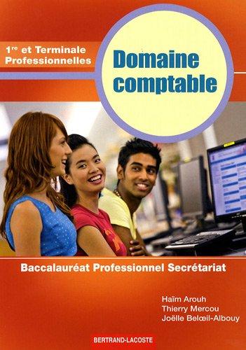 Domaine comptable 1e et Tle Professionnelles : Baccalauréat Professionnel Secrétariat