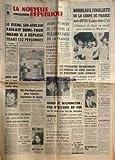 Telecharger Livres NOUVELLE REPUBLIQUE LA No 7176 du 22 04 1968 LE BOEING SUD AFRICAIN A EXPLOSE TUANT 122 PERSONNES EARL RAY TUEUR DU PASTEUR LUTHER KING ELECTION LEGISLATIVE DE BASTIA HANOI ET WASHINGTON PAS D ACCORD EN VUE M THANT A PARIS DES PSYCHIATRES RECHERCHERONT LES MOBILES DU JEUNE FORCENE DU BOULEVARD SAINT GERMAIN LES SPORTS COUPE DE FRANCE DE FOOT RIK VAN LOOY STEWART NATATION CHARLY GREENE (PDF,EPUB,MOBI) gratuits en Francaise