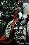 [The Hammer of the Scots: ]  [published: July, 2008] par Hibbert