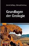 Grundlagen der Geologie by Heinrich Bahlburg (2007-11-21) - Heinrich Bahlburg;Christoph Breitkreuz