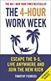 The 4-Hour Work Week: Escape the 9-5, Live Anywhere and Join the New Rich (Vermilion)