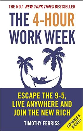 The 4 Hour Work Week Escape The 9 5 Live Anywhere And Join The New Rich English Edition