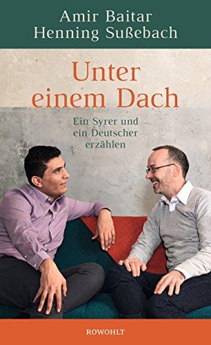 unter-einem-dach-ein-syrer-und-ein-deutscher-erzahlen