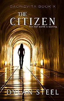 The Citizen (sacrisvita Book 10) por Dylan Steel epub