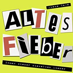 Altes Fieber (Single Version)