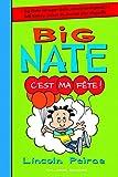 Big Nate, Tome 7 : C'est ma fête !