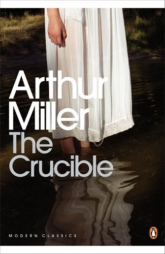 The Crucible: A Play in Four Acts (Penguin Modern Classics) by Arthur Miller (24-Feb-2000) Paperback