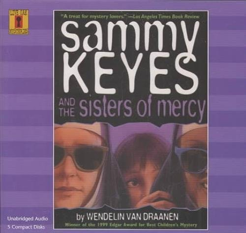 Sammy Keyes and the Sisters of Mercy with 5 CDs (Sammy Keyes (Audio)) by Wendelin Van Draanen (2001-03-30)