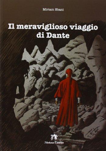 Il meraviglioso viaggio di Dante